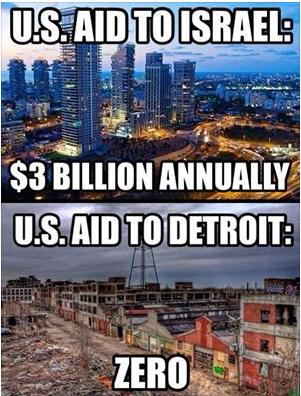 aid to Israel 3billion aid to detroit zero truth photo