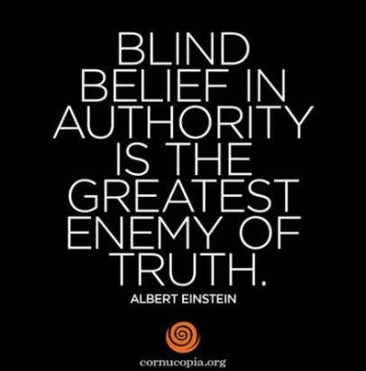 beilief in authority Einstein quote truth photo