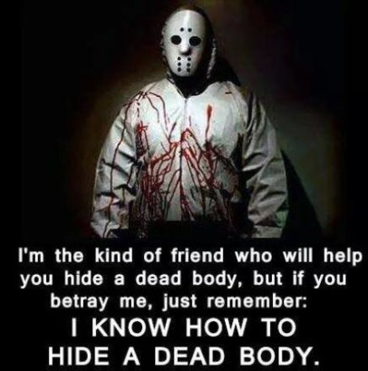 help you hide a dead body funny or truth photo